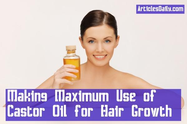 Making-Maximum-Use-of-Castor-Oil-for-Hair-Growth-articlesdaily.com-shmilon